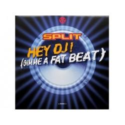 Split – Hey DJ (Gimme A Fat Beat)