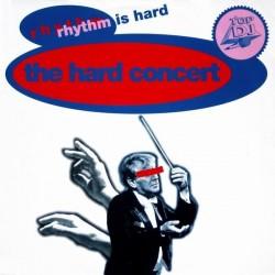 The Hard Concert – Rhythm Is Hard