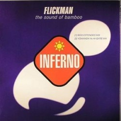 Flickman ‎– The Sound Of Bamboo (INFERNO)