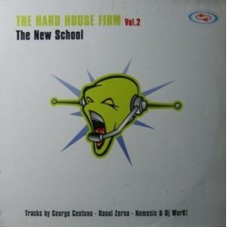 The Hard House Firm Vol. 2 - The New School (PN RECORDS)