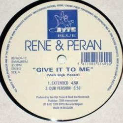 Rene & Peran – Give It To Me