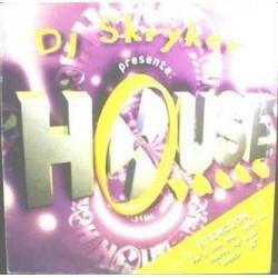 DJ Skryker – House