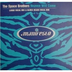 The Space Brothers ‎– Heaven Will Come
