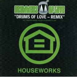 Drummers Of Love ‎– Drums Of Love (Remix)