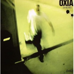 Oxia ‎– 24 Heures
