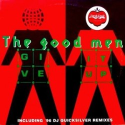 The Good Men ‎– Give It Up ('96)