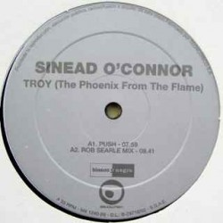 Sinéad O'Connor – Troy (The Phoenix From The Flame)