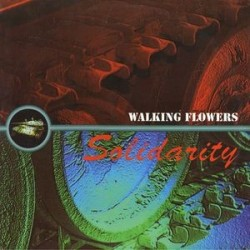 Walking Flowers ‎– Solidarity