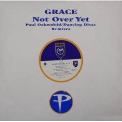 Grace – Not Over Yet (Paul Oakenfold / Dancing Divaz Remixes)