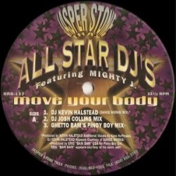 All Star DJ's Featuring Mighty J. ‎– Move Your Body