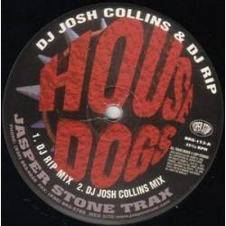 DJ Josh Collins & DJ Rip – House Dogs