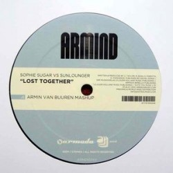 Sophie Sugar Vs Sunlounger ‎– Lost Together (Armin Van Buuren Mashup)