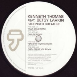 Kenneth Thomas Feat. Betsy Larkin ‎– Stronger Creature