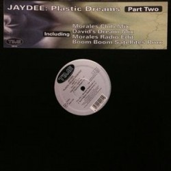 Jaydee ‎– Plastic Dreams (Revisited Part 2)