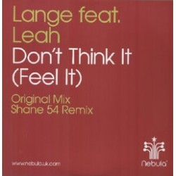 Lange Feat. Leah  ‎– Don't Think It (NEBULA)