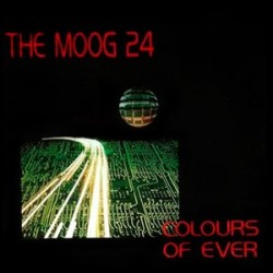 The Moog 24 ‎– Colours Of Ever