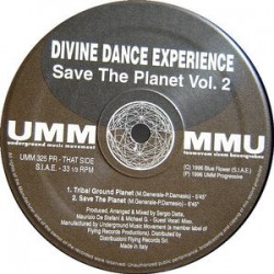 Divine Dance Experience ‎– Save The Planet Vol. 2