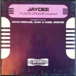 Jaydee – Plastic Dreams (Revisited)