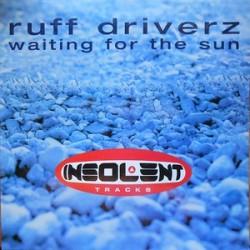 Ruff Driverz – Waiting For The Sun