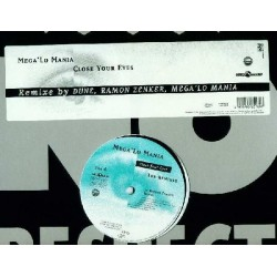 Mega Lo Mania – Close Your Eyes (Remixes)