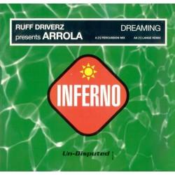Ruff Driverz  Presents Arrola - Dreaming(Vamos a jugar en el sol¡¡)