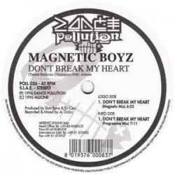 Magnetic Boyz – Don't Break My Heart