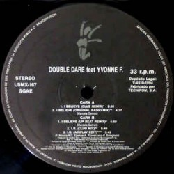 Double Dare Feat. Yvonne F – I Believe (Remix) (LUCAS RECORDS)