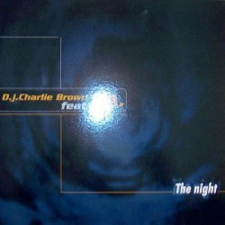 DJ Charlie Brown Feat. T.A. ‎– The Night