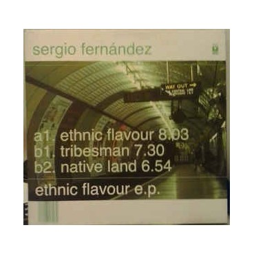 Sergio Fernandez – Ethnic Flavour EP