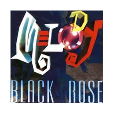 Black Rose – Melody