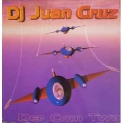 DJ Juan Cruz – Der Com Twa