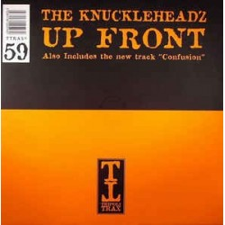 Knuckleheadz ‎– Up Front / Confusion