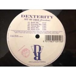 Dexterity – Set Me Free (Freedom)