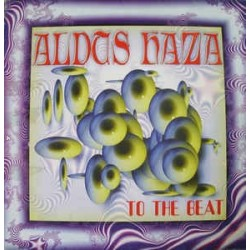 Aldus Haza – To The Beat (2 MANO,COMO NUEVO)