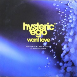 Hysteric Ego ‎– Want Love