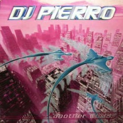 DJ Pierro ‎– Another World