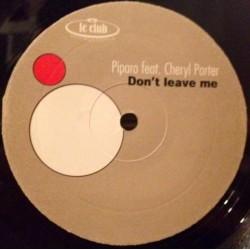 Piparo – Don't Leave Me (Bini & Martini Remixes)