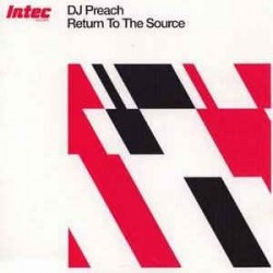 DJ Preach ‎– Return To The Source