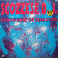 Scozzese DJ ‎– Atmosphere Of Seduction