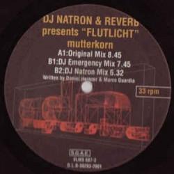 DJ Natron & Reverb Present Flutlicht – Mutterkorn (MELODIÓN COLISEUM¡)