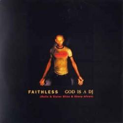 Faithless – God Is A DJ