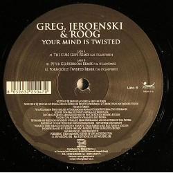 Greg, Jeroenski & Roog – Your Mind Is Twisted