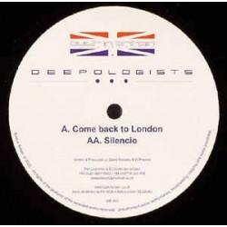 The Deepologists – Come Back To London / Silencio