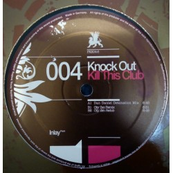 Knock Out – Kill This Club
