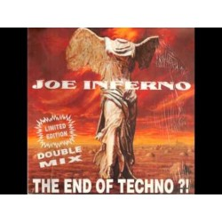 Joe Inferno ‎– The End Of Techno