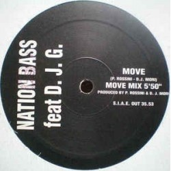 Nation Bass Feat. D.J.G. ‎– Move