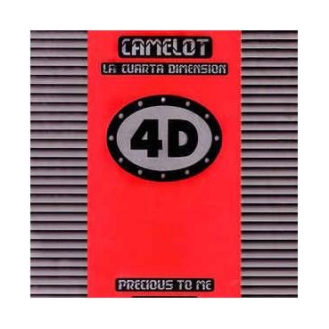 Camelot - La Cuarta Dimension – Precious To Me