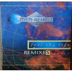 Men Behind ‎– Feel The Life (Remixes)