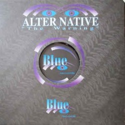 Alter Native ‎– The Warning