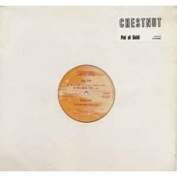 Chestnut – Pot Of Gold